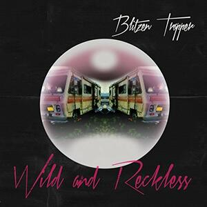 Wild and Reckless - Vinile LP di Blitzen Trapper