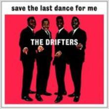 Save the Last (Hq) - Vinile LP di Drifters