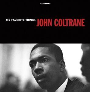 My Favorite Things (180 gr.) - Vinile LP di John Coltrane