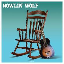 Howlin' Wolf - Vinile LP di Howlin' Wolf