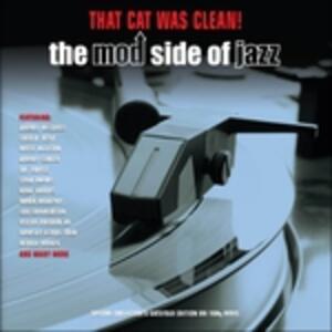 That Cat Was Clean! - Vinile LP