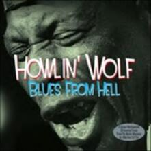 Blues from Hell - Vinile LP di Howlin' Wolf