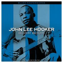Boom Boom (Coloured Vinyl) - Vinile LP di John Lee Hooker
