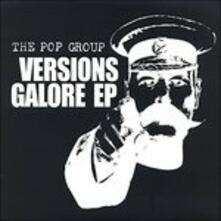Versions Galore ep (Limited Edition) - Vinile LP di Pop Group