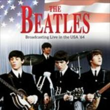 Broadcasting Live in the Usa '64 - Vinile LP di Beatles