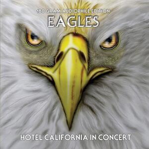 Hotel California in Concert - Vinile LP di Eagles
