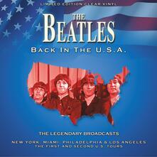 Back in the U.S.A. The Legendary Broadcast - Vinile LP di Beatles