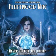 Never Break the Chain 1975-1979 (Blue Vinyl) - Vinile LP di Fleetwood Mac