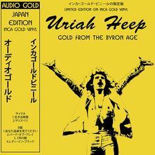 Gold From the Byron Era (Inca Gold Vinyl) - Vinile LP di Uriah Heep