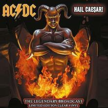 Hail Caesar! The Legendary Broadcasts - Vinile LP di AC/DC