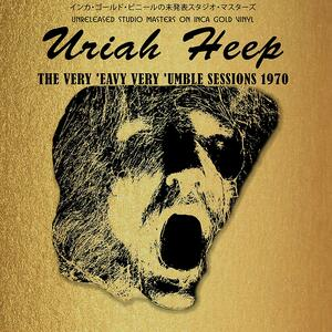 Very 'Eavy Very 'Umble Sessions 1970 - Vinile LP di Uriah Heep