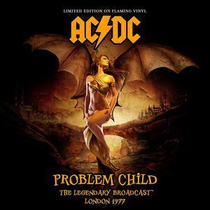 Problem Child. The Legendary Broadcast - Vinile LP di AC/DC
