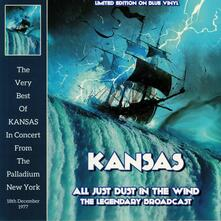 All Just Dust in the Wind (Blue Coloured Vinyl) - Vinile LP di Kansas