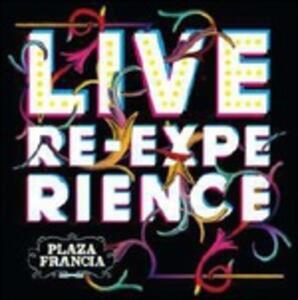 Live Re-Experience - Vinile LP + CD Audio di Plaza Francia