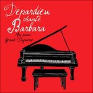 Depardieu Chante Barbara - Vinile LP di Gérard Depardieu