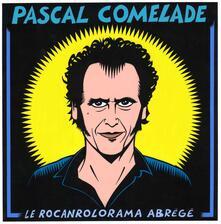 Rocanrolorama Abrege - Vinile LP + CD Audio di Pascal Comelade