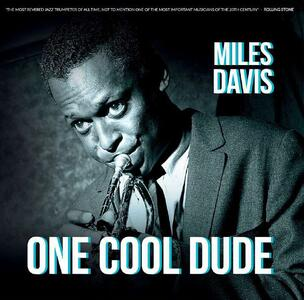 One Cool Dude - Vinile LP di Miles Davis