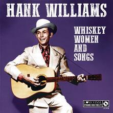 Whisky, Women and Songs - Vinile LP di Hank Williams Jr.