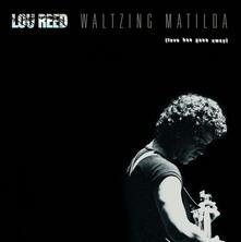 Waltzing Matilda - Vinile LP di Lou Reed