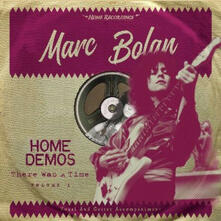 There Was a Time. Homedemos vol.1 - Vinile LP di Marc Bolan