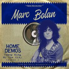 Tramp King of the City. Home Demos - Vinile LP di Marc Bolan