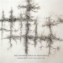 Burrowed into the Soft Sky - Vinile LP di Doomed Bird of Providence