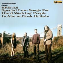 Special Love Songs for Hardworking People in Alarm Clock Britain - Vinile LP di Anthroprophh