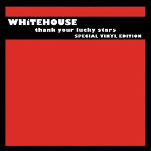 Thank Your Lucky Stars - Vinile LP di Whitehouse