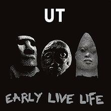 Early Live Life - Vinile LP di UT