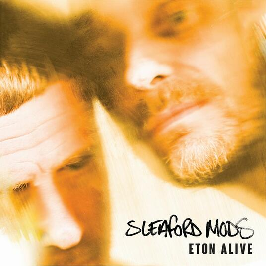 Eton Alive (Coloured Vinyl) - Vinile LP di Sleaford Mods