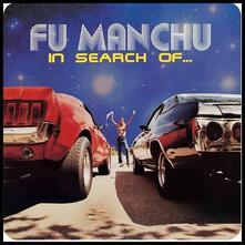 In Search of... (Deluxe Edition) - Vinile LP di Fu Manchu