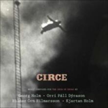Circe - Vinile LP di Georg Holm,Orri Páll Dýrason
