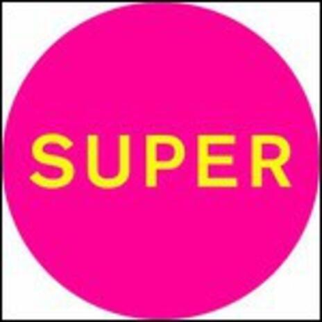 Super - Vinile LP di Pet Shop Boys