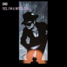 Yes I'm a Witch Too - Vinile LP di Yoko Ono