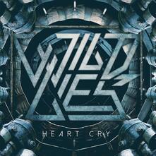 Heart Cry - Vinile 7'' di Wild Lies