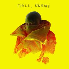 Chill, Dummy - Vinile LP di POS