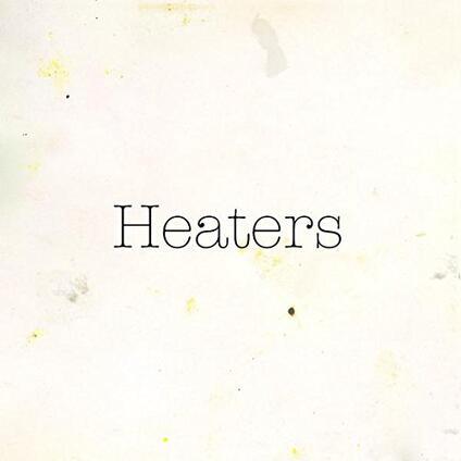 Fuzz Club Session - Vinile LP di Heaters