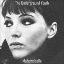 Mademoiselle - Vinile LP di Underground Youth