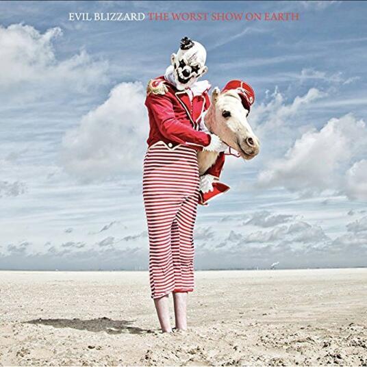 Worst Show on Earth - Vinile LP di Evil Blizzard