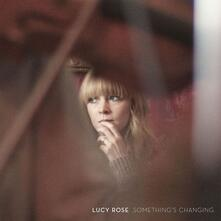 Something's Changing - Vinile LP di Lucy Rose