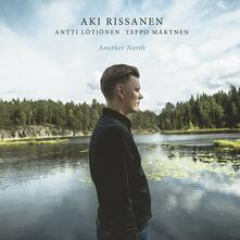 Another North - Vinile LP di Aki Rissanen