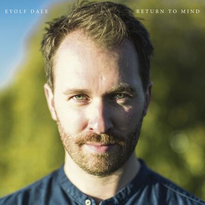 Return to Mind - Vinile LP di Dale Eyolf