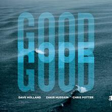 Good Hope - CD Audio di Chris Potter,Zakir Hussain,Dave Holland