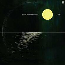 All the Shimmering Things - Vinile LP di Keeno