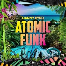 Atomic Funk - Vinile LP + CD Audio di Danny Byrd