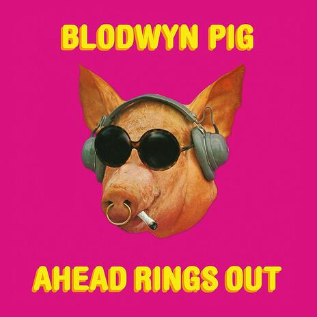Ahead Rings Out - Vinile LP di Blodwyn Pig