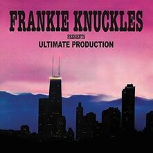 Ultimate Production - Vinile LP di Frankie Knuckles