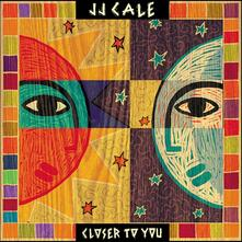 Closer to You (180 gr.) - Vinile LP + CD Audio di J.J. Cale