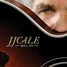 Roll on - Vinile LP + CD Audio di J.J. Cale
