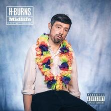 Midlife - Vinile LP + CD Audio di H-Burns
